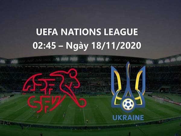 Nhận định Thụy Sĩ vs Ukraine 02h45, 18/11 - Nations League