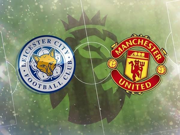 Nhận định Leicester vs Man Utd – 19h30 26/12, Ngoại Hạng Anh