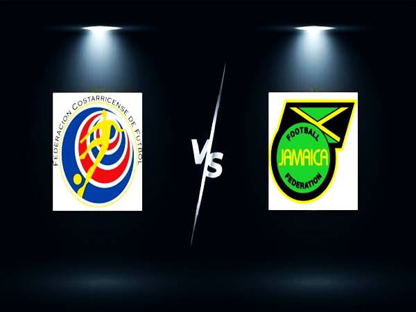 Soi kèo Châu Á Costa Rica vs Jamaica, 08h00 ngày 9/9 VLWC 2022