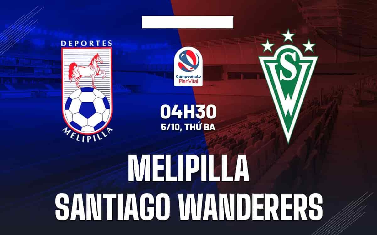 Nhận định Deportes Melipilla vs Santiago Wanderers ngày 5/10